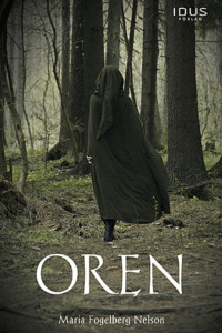 """Boken """"Oren"""" av Maria Fogelberg Nelson"""